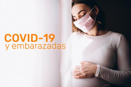COVID 19 y Embarazadas